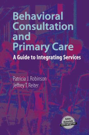 Behavioral Consultation and Primary Care Book Cover