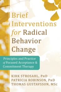 Brief Interventions for Radical Behavior Change Book Cover
