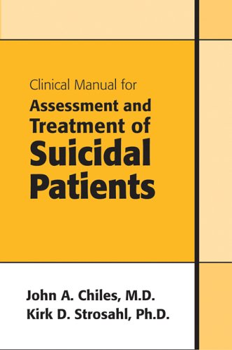 Clinical Manual for Assessment and Treatment of Suicidal Patients Book Cover